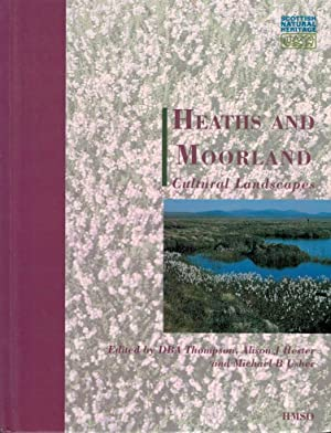 Heaths and Moorland: Cultural Landscapes: Thompson, D B A; Hester, Alison J; Usher, Michael B