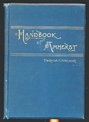 Handbook of Amherst, Massachusetts: Hitchcock, Frederick H