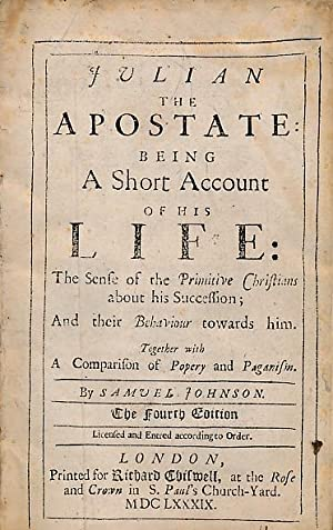 Julian the Apostate: Being a Short Account of his Life: The Sense of Primitive Christians about his...