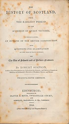 The History of Scotland from the Earliest Period to the Accession of Queen Victoria to which is ...