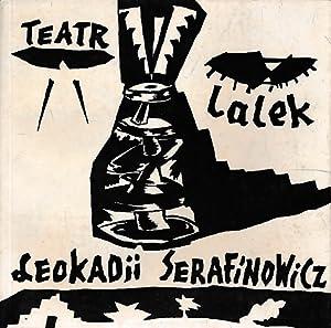 Teatr Lalek: Leokadii [Leokadia] Serafinowicz: Jurkowski, Henryk