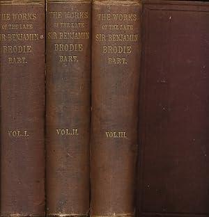 The Works of Sir Benjamin Collins Brodie. Thee Volume Set: Brodie, Benjamin Collins; Hawkins, ...
