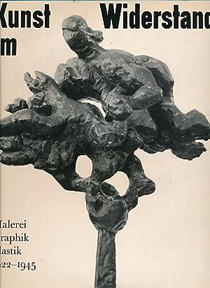 Kunst im Widerstand: Malerei Graphik Plastik 1922 bis 1945: Frommhold, Erhard [ed.]