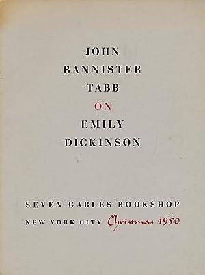 John Bannister Tabb on Emily Dickinson: Johnson, Thomas H [foreword]