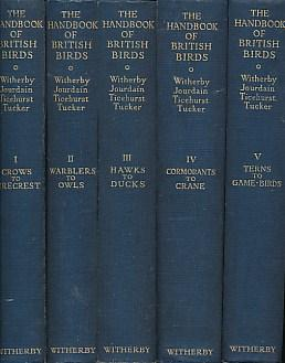 The Handbook of British Birds, 5 volume set: Witherby, H F; Jourdain, F C R; Ticehurst, N F; Tucker...
