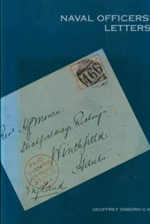 Naval Officers' Letters: Osborn, Geoffrey