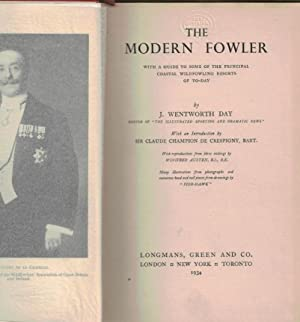The Modern Fowler: Day, J Wentworth