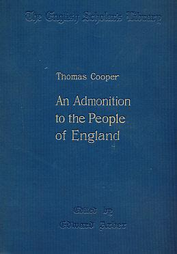 An Admonition to the People of England 1589: Cooper, Thomas; Arber, Edward [ed.]