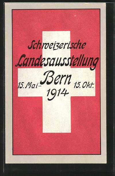 Ansichtskarte Bern, Schweizerische Landesausstellung 1914, Schweizer Flagge