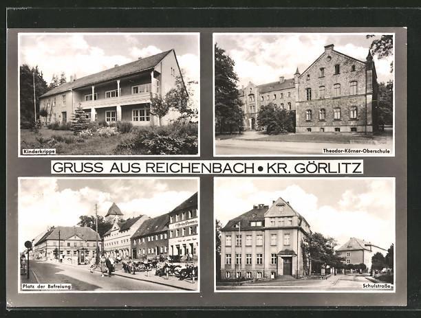 Ansichtskarte Reichenbach, Kinderkrippe, Theodor Körner-Oberschule, Platz der