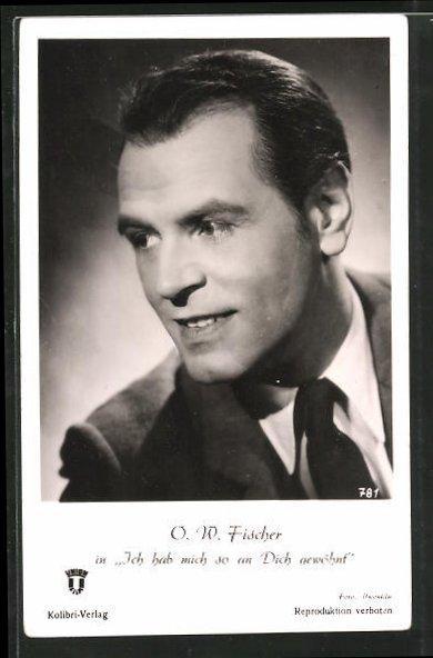"""Ansichtskarte Schauspieler O. W. Fischer in """"Ich"""