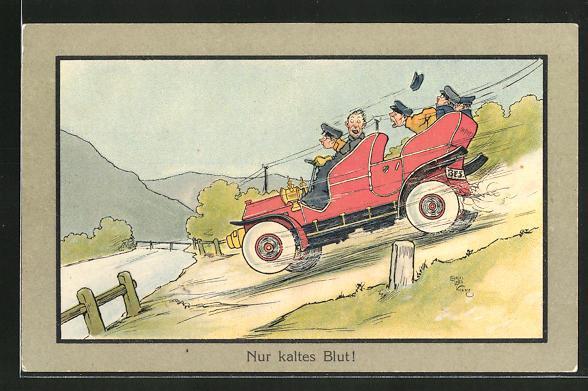 """Ansichtskarte Studenten mit dem Auto auf waghalsiger Talfahrt, """"Nur kaltes Blut!"""""""