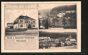 Ansichtskarte Höchstädt-Thierstein, Bahnhofrestaurant, Wellertal mit Forsthaus, Villa