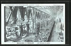 Carte postale Cessieu, Fonderie Dauphinoise, Machines a Mouler, Giesserei