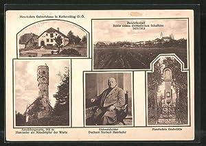 Ansichtskarte Kollerschlag, Hanrieders Geburtshaus, Hanrieders Grabstätte