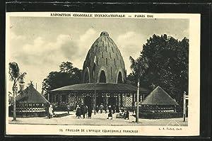 Ansichtskarte Paris, Exposition Coloniale Internationale 1931, Pavillon