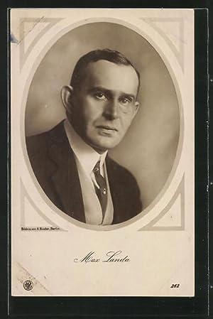 Ansichtskarte Schauspieler Max Landa, Portrait des österr.