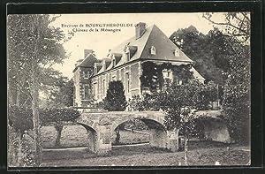 Carte postale Bourgtheroulde, Chateau de la Mesangere