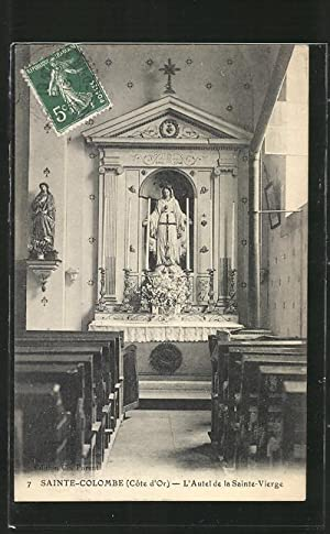 Carte postale Sainte-Colombe, L'Autel de la Sainte-Vierge,