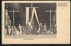 Ansichtskarte Oberammergau, Passionsspiele, Die Kreuzabnahme