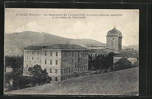 Carte postale Aveize, le séminaire de l'Argentière,