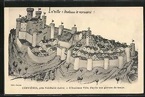 Künstler-Carte postale Cervieres, L'ancienne ville, d'apres une