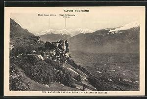 Carte postale Saint-Pierre-d'Albigny, Chateau de Miolans avec