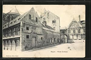Carte postale Noyon, Porte Corbeau