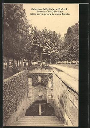Carte postale Juilly, Collection Juilly-Collège, Fontaine Ste-Geneviève,