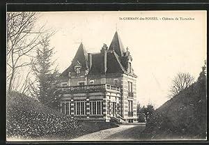 Carte postale St-Germain-des-Fosses, Chateau de Tinturiere