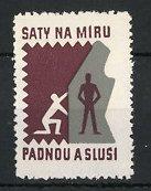 """Reklamemarke """"Saty na Miru Padnou a Slusi!"""","""