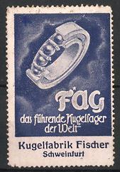 "Reklamemarke ""FAG""-Kugellager der Kugelfabrik Fischer, Schweinfurt, Kugellager"