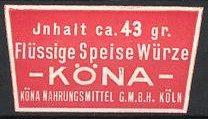 Präge-Reklamemarke Köln, Flüssige Speisewürze der Firma Köna