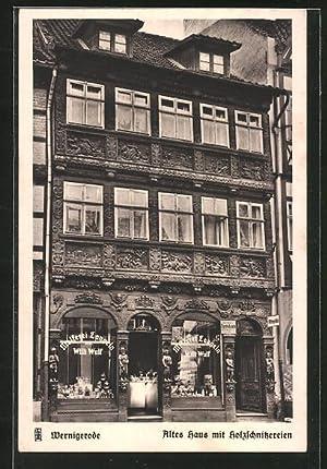 Ansichtskarte Wernigerode, Altes Haus mit Holzschnitzereien und