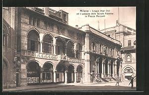 Cartolina Milano, Loggia degli Osii ed il