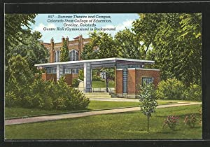 Postcard Greeley, CO, Summer Theatre and Campus,