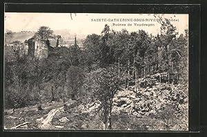 Carte postale Saint-catherine-sour-Riverie, ruines de Vaudragon