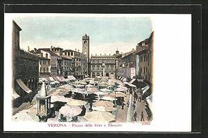 Cartolina Verona, Piazza delle Erbe e Marcato