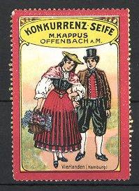 Reklamemarke Offenbach, Konkurrenz-Seife M. Kappus, Trachtenpaar aus