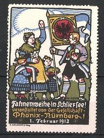Reklamemarke Schliersee, Fahnenweihe 1913, Veranstalter Gesellschaft Phönix-Nürnberg,
