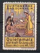 Reklamemarke Bad Dürkheim, Quietamalz Kräftigungspräparat, Frau schenkt