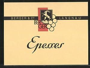 Getränkeetikett Berger, Co Langnau, Epesses