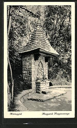 Ansichtskarte Mariagyüd, Magyarok Nagyasszonya