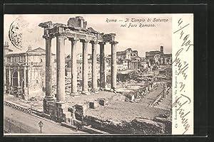 Ansichtskarte Rom, il Tempio di Saturno nel