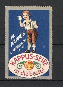 Reklamemarke Offenbach, Kappus-Seife, M. Kappus, Knabe mit