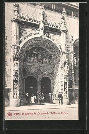 Ansichtskarte Lisboa, Porta da Engreja da Conceicao
