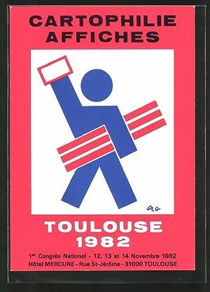 Künstler-Ansichtskarte Toulouse, Cartophile Affiches 1982, 1. Congrès