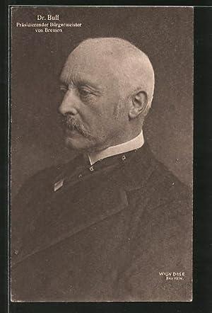 Ansichtskarte Bremen, Portrait Bürgermeister Dr. Buff