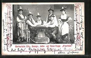 Ansichtskarte Oberbayrische Elite-, Gesangs-, Jodler- und Tänzer-Truppe