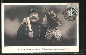 Ansichtskarte Le Baton de l'Agent, Que je